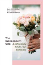 The Independent One: A Billionaire Bride Pact  Romance